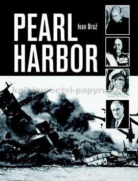 Ivan Brož: Pearl Harbor cena od 79 Kč