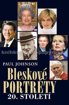 Paul Johnson: Bleskové portréty 20. století cena od 226 Kč