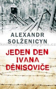 Solženicyn Alexandr: Jeden den Ivana Děnisoviče - Leda cena od 155 Kč