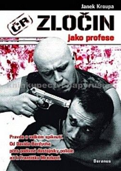 Janek Kroupa: Zločin jako profese - Janek Kroupa cena od 0 Kč