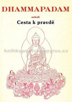 Gotama Budha: Dhammapadam cena od 136 Kč