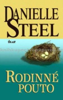 Danielle Steel: Rodinné pouto cena od 183 Kč