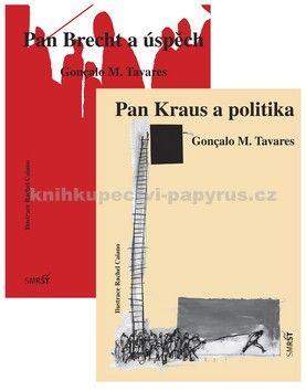 Gonçalo Tavares: Pan Brecht a úspěch, Pan Kraus a politika cena od 175 Kč
