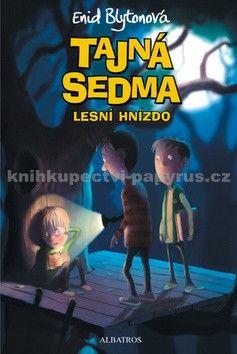 Enid Blytonová: Tajná sedma (3) Lesní hnízdo cena od 110 Kč