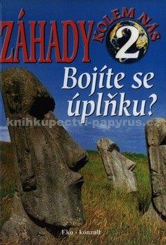 Ján Bienik: Záhady kolem nás 2 Bojíte se úplnku? cena od 59 Kč