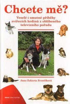 Jana Zakaria Zvoníčková: Chcete mě? cena od 88 Kč