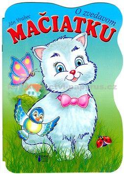 Ján Vrabec: O zvedavom mačiatku cena od 50 Kč