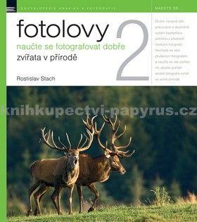 Rostislav Stach: Fotolovy 2 cena od 283 Kč