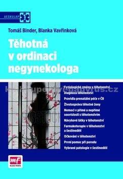 Tomáš Binder, Blanka Vavřinková: Těhotná v ordinaci negynekologa cena od 261 Kč