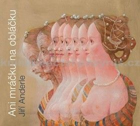 Jiří Andrle: Ani mráčku na obláčku - CD