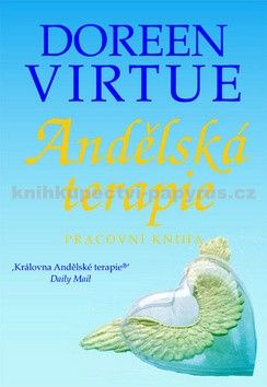 Doreen Virtue: Andělská terapie - Pracovní kniha cena od 198 Kč