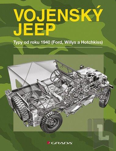 Pat Ware: Vojenský jeep - Verze od roku 1940 (Ford, Willys a Hotchkiss) cena od 0 Kč