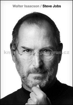 Walter Isaacson: Steve Jobs cena od 478 Kč