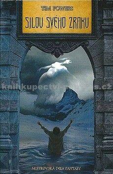 Tim Powers: Silou svého zraku - Mistrovská díla fantasy cena od 198 Kč