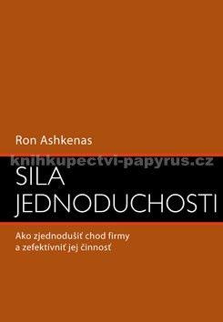 Ron Ashkenas: Sila jednoduchosti cena od 307 Kč