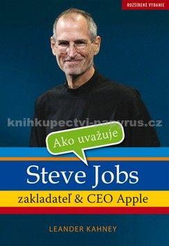 Leander Kahney: Ako uvažuje Steve Jobs cena od 112 Kč