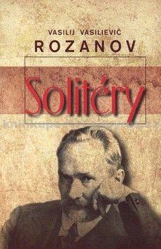 Vasilij Vasilievič Rozanov: Solitéry cena od 127 Kč
