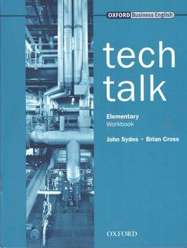 J. Sydes: Tech Talk Elementary Workbook cena od 244 Kč