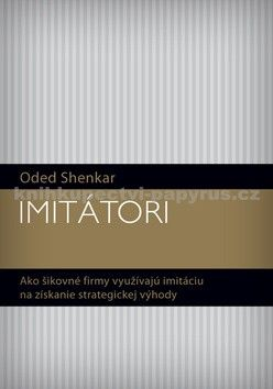 Oded Shenkar: Imitátori cena od 302 Kč