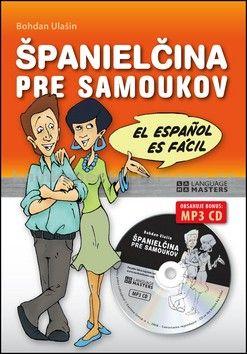 Bohdan Ulašin: Španielčina pre samoukov + CD cena od 286 Kč