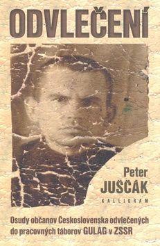 Peter Juščák: Odvlečení cena od 208 Kč