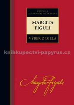 Margita Figuli: Margita Figuli Výber z diela cena od 219 Kč