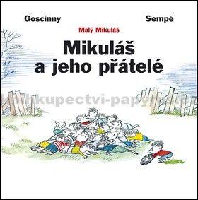 Goscinny, Sempé: Mikuláš a jeho přátelé cena od 148 Kč