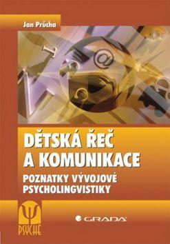Jan Průcha: Dětská řeč a komunikace cena od 183 Kč