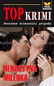 Top krimi - Nenasytná milenka - kolektiv autorů cena od 65 Kč