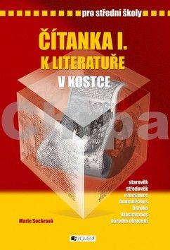 FRAGMENT Čítanka I. k literatuře v kostce pro střední školy cena od 127 Kč