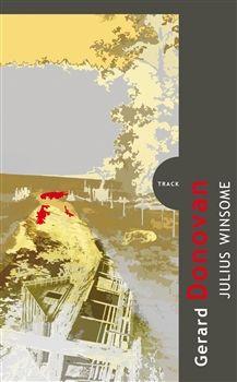 Gerard Donovan: Julius Winsome cena od 149 Kč