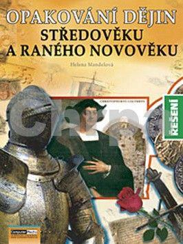 Helena Mandelová: Opakování dějin středověku a raného novověku - Řešení cena od 141 Kč