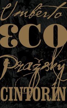 Umberto Eco: Pražský cintorín cena od 412 Kč