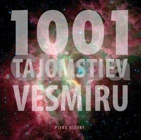 Piers Bizony: 1001 tajomstiev vesmíru cena od 462 Kč