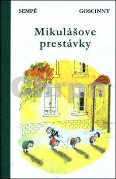 René Goscinny, Jean-Jacques Sempé: Mikulášove prestávky cena od 0 Kč