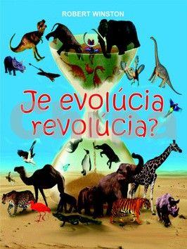 Robert Winston: Je evolúcia revolúcia? cena od 231 Kč