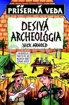 Nick Arnold: Zatuchnutá archeológia - Príšerná veda cena od 139 Kč