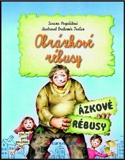 Zuzana Pospíšilová: Obrázkové rébusy cena od 74 Kč