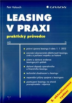 Valouch Petr: Leasing v praxi - praktický průvodce - 5. vydání cena od 143 Kč