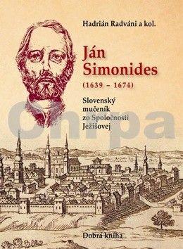 Hadrián Radváni: Ján Simonides 1639-1674 cena od 161 Kč