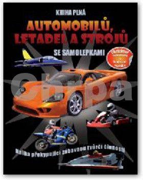 Svojtka Kniha plná automobilů, letadel a strojů cena od 145 Kč