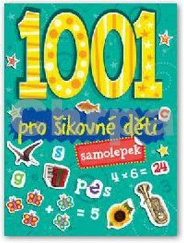 1001 samolepek Pro šikovné děti cena od 79 Kč