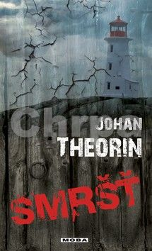Johan Theorin: Smršť (Ostrov Öland 2) cena od 39 Kč