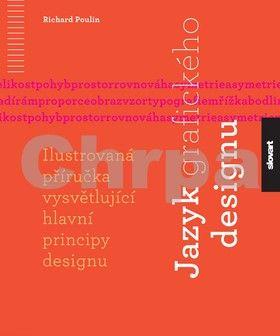Richard Poulin: Jazyk grafického designu cena od 559 Kč