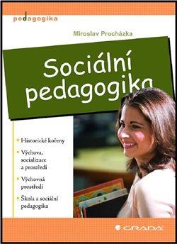 Miroslav Procházka: Sociální pedagogika cena od 281 Kč