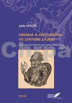 Jan Vitoň: Hrdina a antihrdina ve státním zájmu cena od 155 Kč