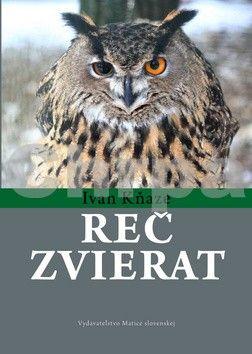 Ivan Kňaze: Reč zvierat cena od 238 Kč