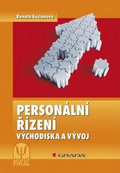 Kocianová Renata: Personální řízení - Východiska a vývoj - 2. vydání cena od 197 Kč
