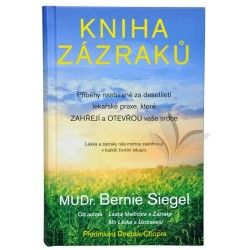 Bernie S. Siegel: Kniha zázraků - Příběhy nasbírané za desetiletí lékařské praxe, které zahřejí a otevřou vaše srdce cena od 208 Kč