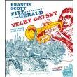 Francis Scott Fitzgerald: Velký Gatsby cena od 204 Kč